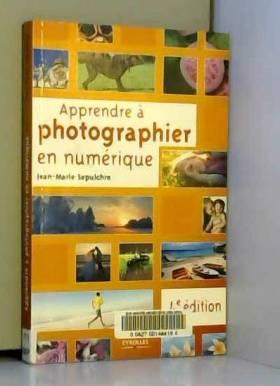 Apprendre à photographier...