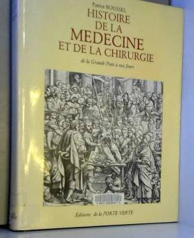 Histoire de la medecine et...