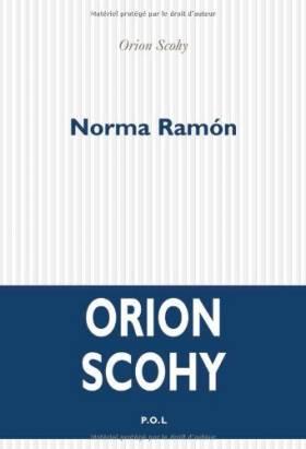 Orion Scohy - Norma Ramón