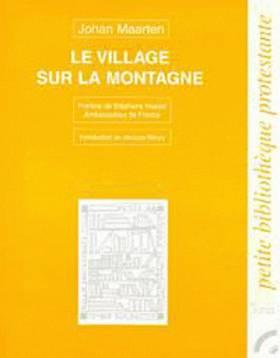 Le village sur la montagne...