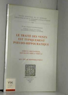 Lichtenthaeler Charl - Le Traite des Vents Est Typiquement Pseudo-Hippocratique. Amicus Aristoteles, Sed Magis Amica Verita