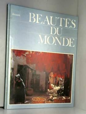 Collectif - Beautés du Monde: Le Maroc