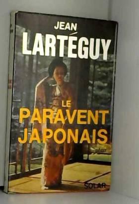 Jean Lartéguy - Le paravent japonais / Lartéguy, Jean / Réf35016