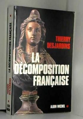 La Décomposition Française