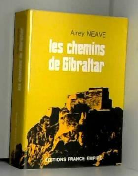Neave Airey, Rémy et Jean-Claude Renault - Les chemins de Gibraltar