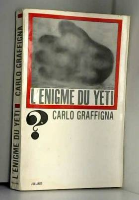 Graffigna Carlo - L'énigme du yéti.