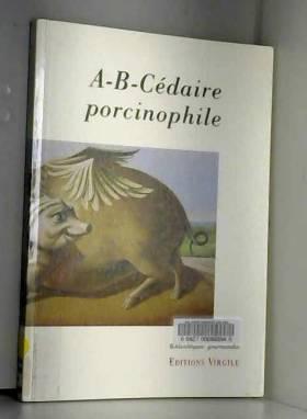 A-B-Cédaire porcinophile