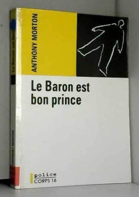 Le Baron est bon prince...