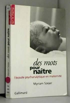 Des Mots pour naître:...