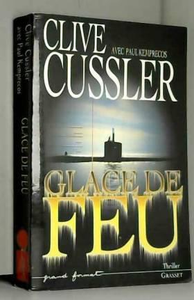 Clive Cussler - Glace de feu