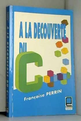 A la découverte du C++
