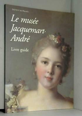 Le musée Jacquemart-André :...