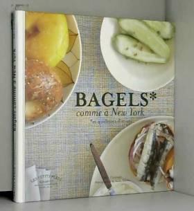 Bagels comme à New York :...