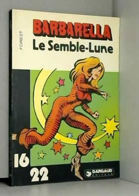Le Semble-Lune (Barbarella)