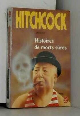 Alfred Hitchcock - Histoires de morts sûres et méfaits divers