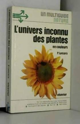 L'Univers inconnu des plantes