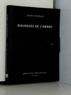 Michel Nuridsany, Département des arts... - Dialogues de l'ombre