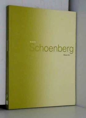 Arnold Schoenberg: Regards...