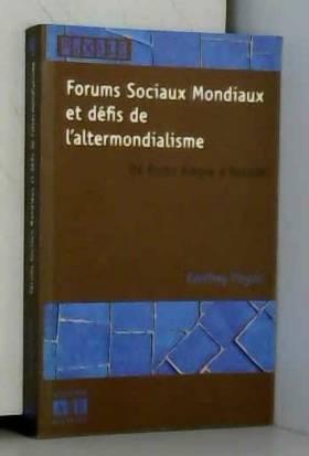 Forums Sociaux Mondiaux et...