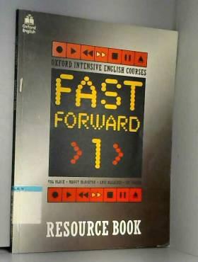 Val Black, etc., Maggy McNorton, Angi Malderez... - Fast Forward 1.Resource book