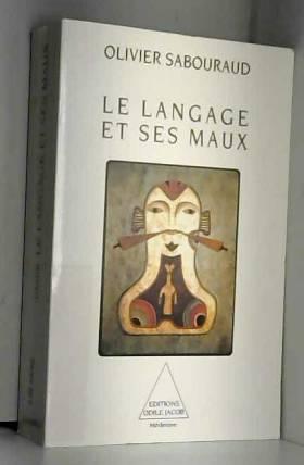 Le langage et ses maux