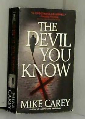 Mike Carey - The Devil You Know