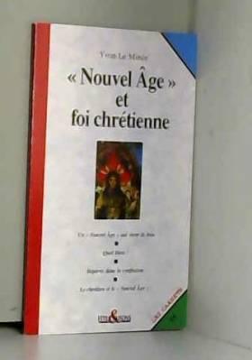 Nouvel âge et foi chrétienne