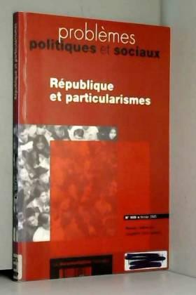 Republique et particularismes (n.909 fevrier 2005)