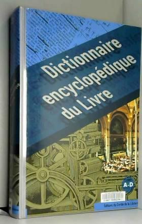 Dictionnaire encyclopédique...