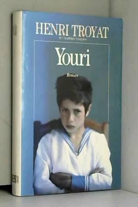 Henri Troyat - Youri
