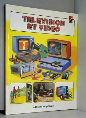 Television et video