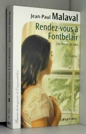 Rendez-vous à Fontbelair...