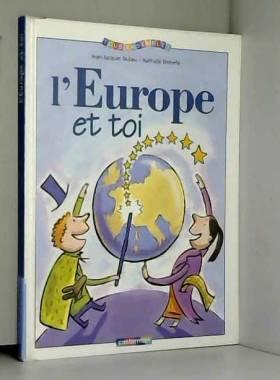 L'Europe et toi