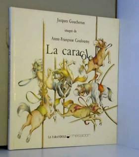 Gaucheron J - La caracole