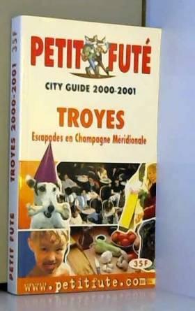 Troyes, 2000-2001. Le Petit...