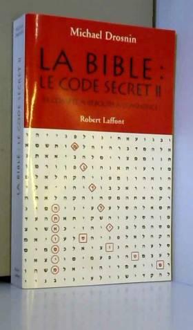 La Bible : Le code secret...