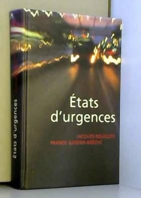 Jacques Rouillier - États d'urgences