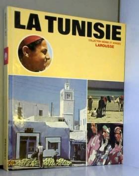 La tunisie/ collection monde et voyages