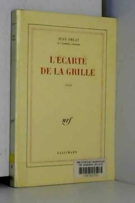 Jean Delay - L'Écarté de la Grille