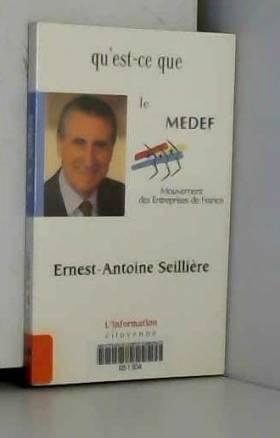 Qu'est-ce que le MEDEF ?