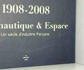 1908-2008, Aéronautique et...