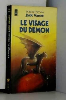Jack Vance et Jean-Pierre Pugi - Le visage du démon