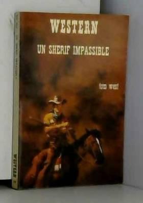 West Tom - Un shérif impassible