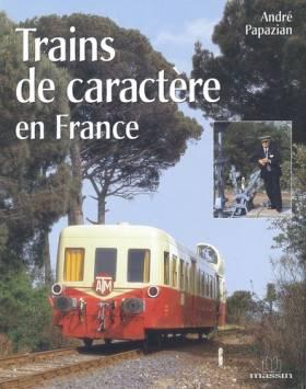 Trains de caractère en France