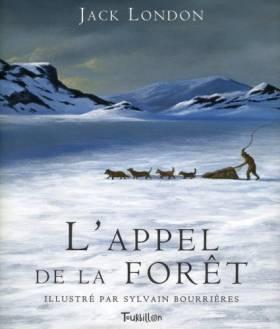 Jack London, Sylvain Bourrières et Thomas Leclere - L'appel de la forêt
