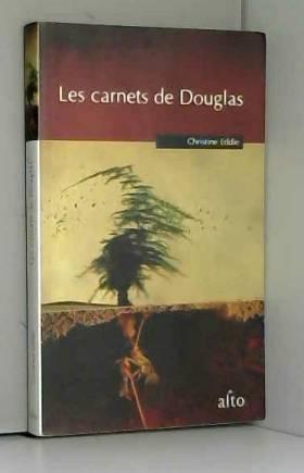 Eddie Christine - Les Carnets de Douglas