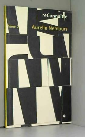ReConnaître : Aurélie...