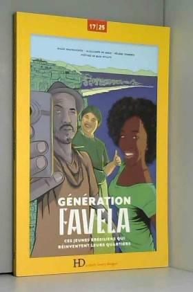 Génération Favela, ces...