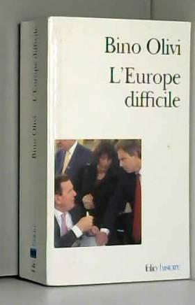 L'Europe difficile :...