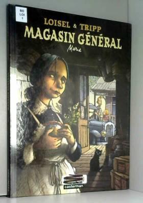 Magasin général, Tome 1 :...